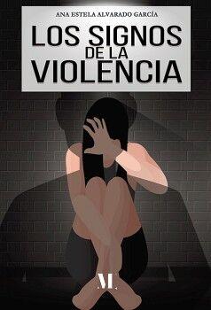 LOS SIGNOS DE LA VIOLENCIA