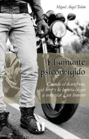 EL AMANTE PSICORRÍGIDO