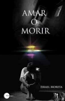AMAR O MORIR