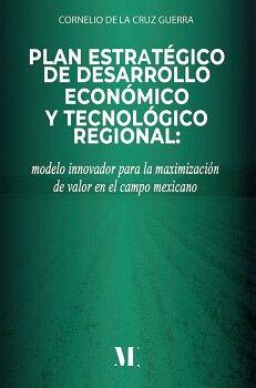 PLAN ESTRATÉGICO DE DESARROLLO ECONÓMICO Y TECNOLÓGICO REGIONAL