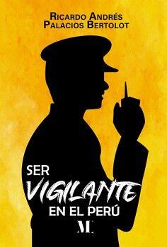 SER VIGILANTE EN EL PERÚ