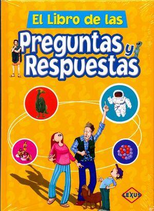LIBRO DE LAS PREGUNTAS Y RESPUESTAS, EL