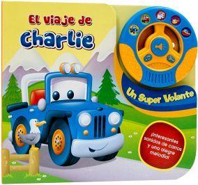 VIAJE DE CHARLIE, EL -UN SUPER VOLANTE- (C/VOLANTE Y SONIDOS)
