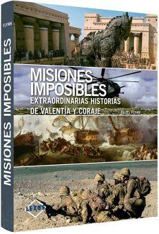 MISIONES IMPOSIBLES -EXTRAORDINARIAS HISTORIAS DE VALENTIA Y CORA
