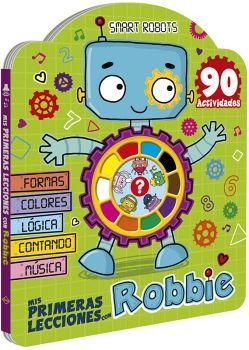 MIS PRIMERAS LECCIONES CON ROBBIE         (SMART ROBOTS)