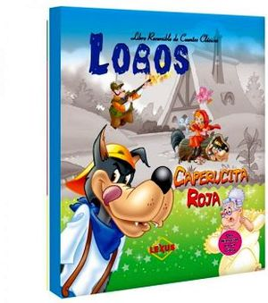 LOBOS -CAPERUCITA ROJA/LOS TRES CERDITOS- (LIBRO REVERSIBLE)
