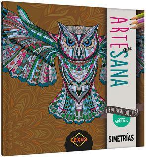 ARTE QUE SANA -SIMETRIAS- (LIBRO P/COLOREAR P/ADULTOS)
