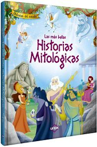 MAS BELLAS HISTORIAS MITOLOGICAS, LAS (COL. HISTORIAS DEL PASADO)