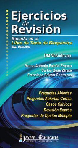 EJERCICIOS DE REVISION -BASADO EN EL LIBRO DE TEXTO DE BIOQUIMICA