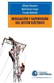 REGULACIÓN Y SUPERVISIÓN DEL SECTOR ELÉCTRICO