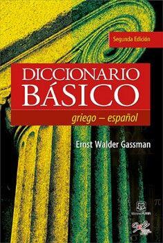 DICCIONARIO BÁSICO GRIEGO-ESPAÑOL