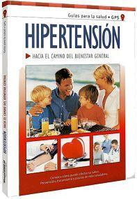 HIPERTENSION -HACIA EL CAMINO DEL BIENESTAR GENERAL-