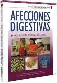 AFECCIONES DIGESTIVAS -HACIA EL CAMINO DEL BIENESTAR GENERAL-