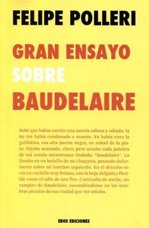 GRAN ENSAYO SOBRE BAUDELAIRE