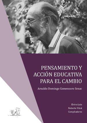 PENSAMIENTO Y ACCIÓN EDUCATIVA PARA EL CAMBIO