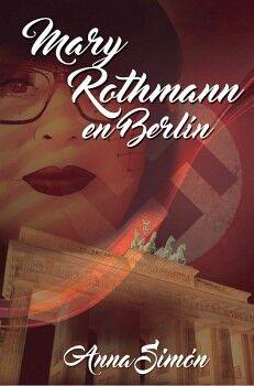 MARY ROTHMANN EN BERLÍN