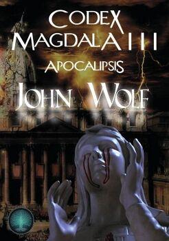 CODEX MAGDALA III: APOCALIPSIS