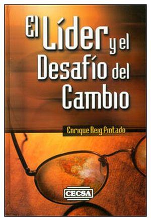 LIDER Y EL DESAFIO DEL CAMBIO, EL