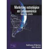 MARKETING ESTRATEGICO EN LATINOAMERICA (CASOS DE ESTUDIO)