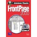 MICROSOFT FRONTPAGE 2000 SOLUCIONES VISUALES